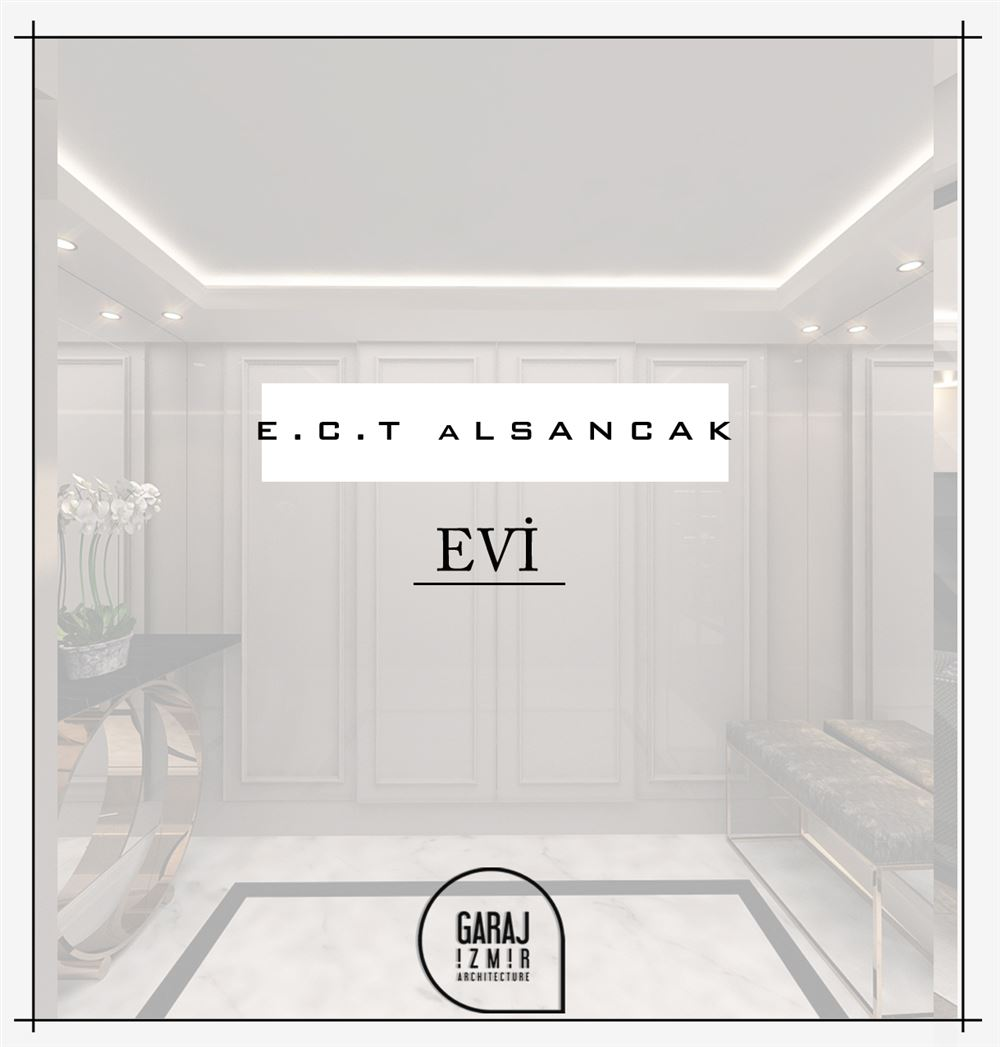 E.C.T House - Alsancak - Interior Design - İzmir - TURKEY